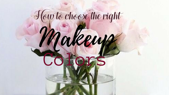 How to choose the right makeup colors