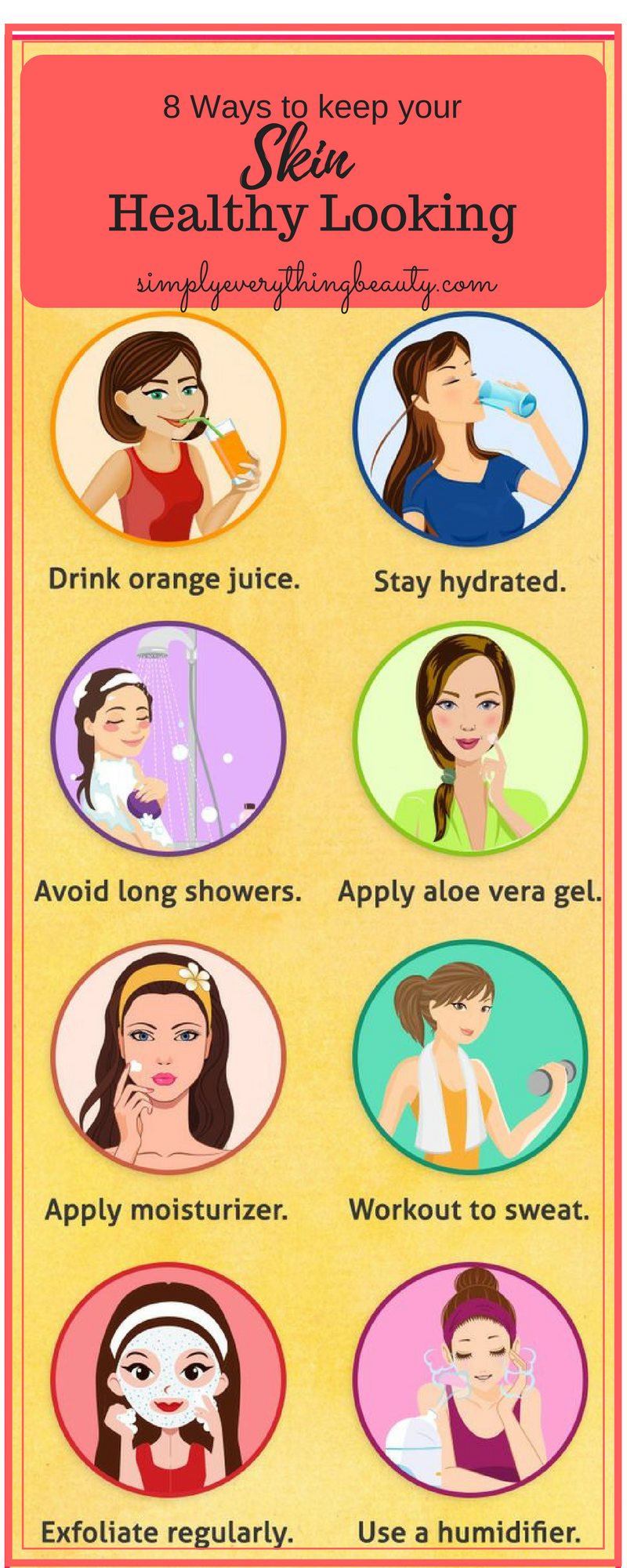 8 Skin Care tips for a healthy look & feel
