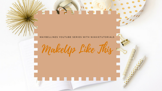 Maybelline INTRODUCES NikkieTutorials